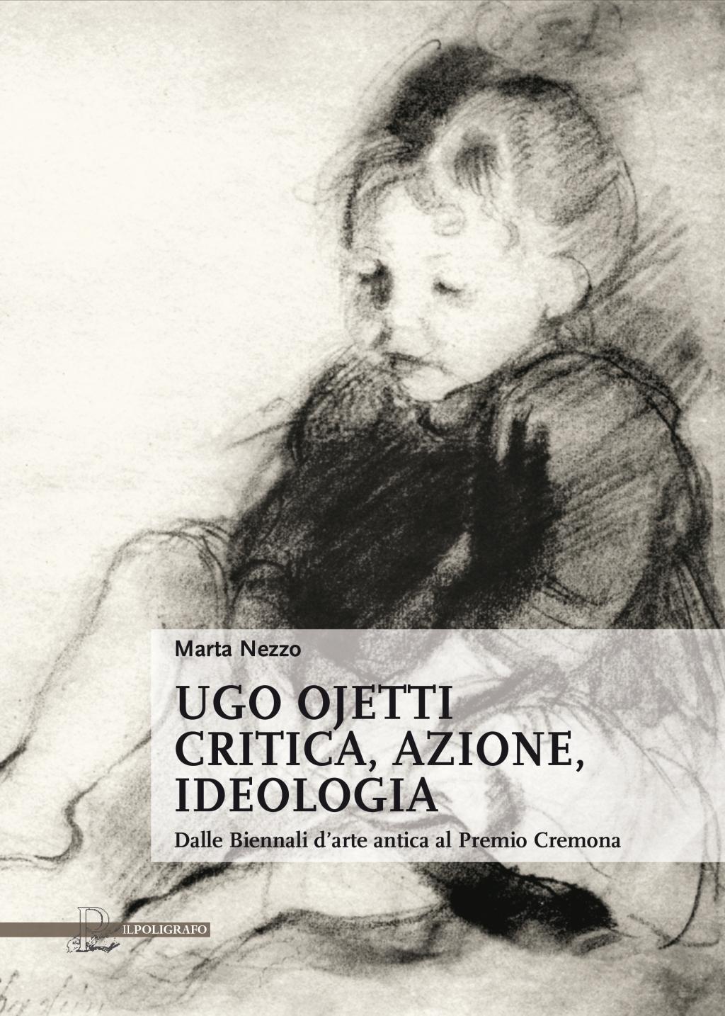 Il Poligrafo Casa Editrice Ugo Ojetti Critica Azione Ideologia